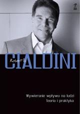 Robert B. Cialdini, Wywieranie wpływu na ludzi. Teoria i praktyka
