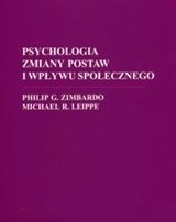 Philip G. Zimbardo, Michael R. Leippe, Psychologia zmiany postaw i wpływu społecznego